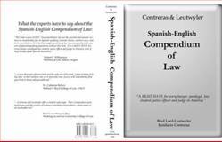 Contreras and Leutwyler Spanish - English Compendium of Law, Leutwyler, Brad and Contreras, Bonifacio, 1881050203