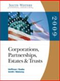 South-Western Federal Taxation 2009 Vol. 2 : Corporations, Partnerships, Estates, and Trusts, Hoffman, William H. and Raabe, William A., 0324660219