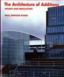 The Architecture of Additions, Paul Spencer Byard, 0393730212