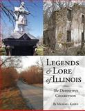 Legends and Lore of Illinois, Michael Kleen, 1618760211