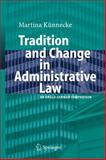 Tradition and Change in Administrative Law : An Anglo-German Comparison, Künnecke, Marina, 3642080219