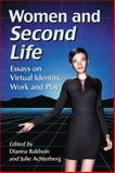Women and Second Life, Dianna Baldwin, Julie Achterberg, 0786470216
