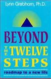 Beyond the Twelve Steps, Lynn Grabhorn, 0892540214