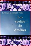Los sueños de América, Eduardo González Viaña, 1466360216