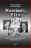 Auschwitz-Lies : Legends, Lies, and Prejudices on the Holocaust, Rudolf, Germar and Mattogno, Carlo, 1591480213
