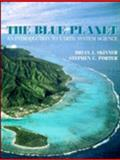 The Blue Planet : An Introduction to Earth System Science, Skinner, Brian J. and Porter, Stephen C., 0471540218