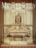 Michelangelo at San Lorenzo : The Genius as Entrepreneur, Wallace, William E., 0521410215