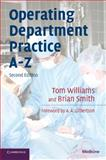 Operating Department Practice A-Z, Williams, Tom and Smith, Brian, 0521710219