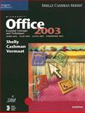 Microsoft Office 2003 : Essential Concepts and Techniques, Shelly, Gary B. and Vermaat, Misty E., 0619200219