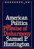 American Politics, Samuel P. Huntington, 0674030214