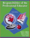 Responsibilities of the Professional Educator, Williams, 0757500218