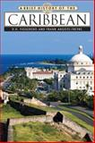 A Brief History of the Caribbean, Argote-Freyre, Frank, 0816070210