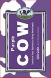 Purple Cow 9781591840213