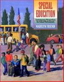 Special Education : Contemporary Perspectives for School Professionals (Special Advance Edition), Friend, Marilyn, 0205440215