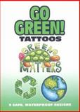 Go Green! Tattoos, Karen Embry, 0486470210
