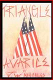 Triangle of Avarice, J. W. McNickles, 0595130216