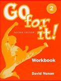 Go for It Bk 2 2e-Wkbk, Nunan, David, 1413000215