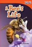 A Bee's Life, Dona Herweck Rice, 1480710210