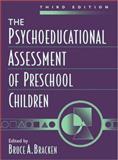 The Psychoeducational Assessment of Preschool Children, Bracken, Bruce A., 0205290213