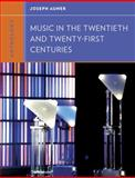 Anthology for Music in the Twentieth and Twenty-First Centuries, Joseph Auner, 0393920216