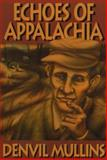 Echoes of Appalachia, Denvil Mullins, 1570720215