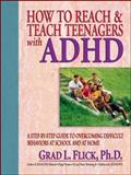How to Reach and Teach Teenagers with ADHD, Flick, Grad L., 0130320218