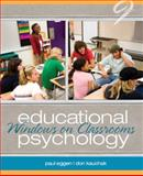 Educational Psychology : Windows on Classrooms, Eggen, Paul D. and Kauchak, Don P., 0132610213