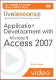 Application Development with Microsoft Access 2007 (Video Training), Balter, Alison, 0672330210
