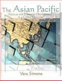The Asian Pacific : Political and Economic Development in a Global Context, Simone, Vera, 0801330211
