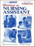 Being a Nursing Assistant, Schniedman, Rose and Wander, Barbara R., 089303021X