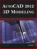 AutoCAD® 2012 3D Modeling, Munir Hamad, 193642021X