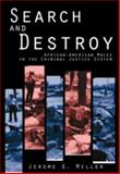 Search and Destroy : African-American Males in the Criminal Justice System, Miller, Jerome G., 0521460212
