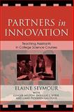 Partners in Innovation, Elaine Seymour, 0742540219