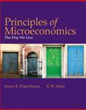 Principles of Microeconomics : The Way We Live, Feigenbaum, Susan and Hafer, R. W., 142922021X
