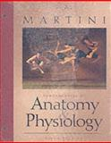 Fundamentals of Anatomy and Physiology, Martini, Frederic H., 0130090212