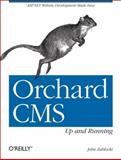Orchard CMS : Up and Running, Zablocki, John, 144932021X