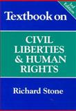Textbook on Civil Liberties and Human Rights, Stone, Richard, 1841740217
