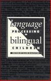 Language Processing in Bilingual Children 9780521370219
