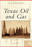 Texas Oil and Gas, Jeff A. Spencer, 1467130214