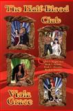 The Half-Blood Club, Viola Grace, 1554870216