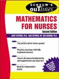 Schaum's Outline of Mathematics for Nurses, Stephens, Larry J. and Nishiura, Eizo, 0071400222
