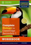 Complete Biology for Cambridge Secondary 1 Workbook, Pam Large, 019839022X