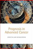 Prognosis in Advanced Cancer, , 0198530226