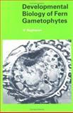 Developmental Biology of Fern Gametophytes 9780521330220