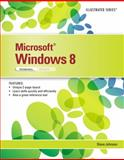 Microsoft® Windows® 8 : Introductory, Johnson, Steve, 1285170229