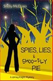 Spies, Lies, and Shoo-Fly Pie, Shelly McDunn, 1495290220