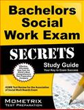 Bachelors Social Work Exam Secrets Study Guide : ASWB Test Review for the Association of Social Work Boards Exam, Social Work Exam Secrets Test Prep Team, 1627330224