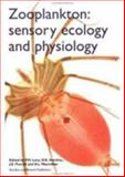 Zooplankton : Sensory Ecology and Physiology, , 9056990225