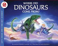Where Did Dinosaurs Come From?, Kathleen Weidner Zoehfeld, 0060290226