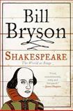 Shakespeare, Bill Bryson, 0060740221